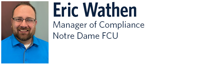 Eric Wathen Manager of Compliance at Notre Dame FCU