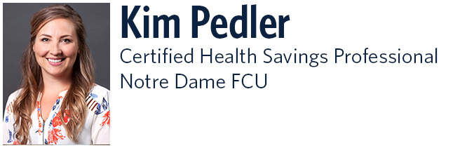 Kim Pedler Certified Health Savings Professional Notre Dame FCU