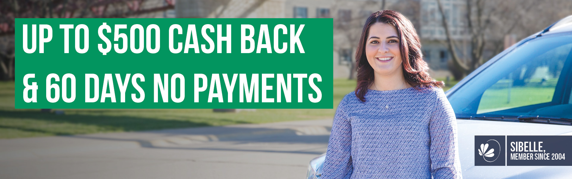 Up to $500 Cash Back and 60 Days No Payments