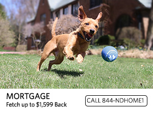 Mortgage. Fetch up to $1599. Call 844-NDHOME1