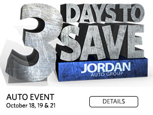 3 Days to Save. Auto Event. October 18, 19 & 21. Click for details.