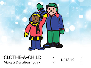 Clothe-a-Child. Make a Donation Today. Details