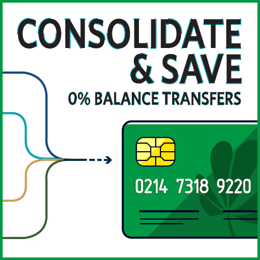 consolidate and save. 0% balance transfers
