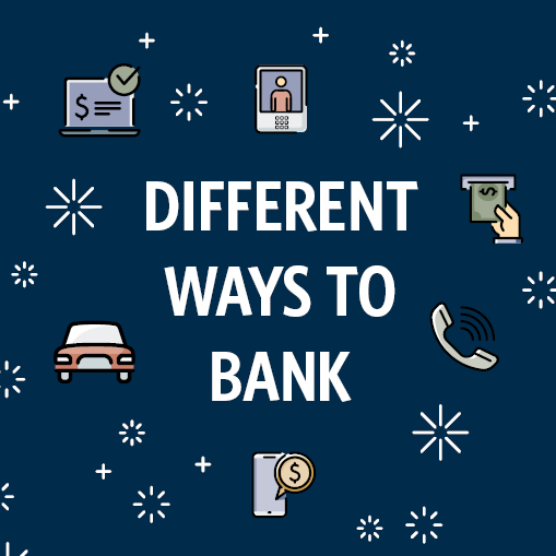 Different Ways to Bank