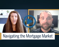 Watch to learn more about navigating the current mortgage market.