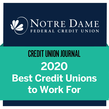 Notre Dame Federal Credit Union. Credit Union Journal. 2020 Best Credit Unions to Work For