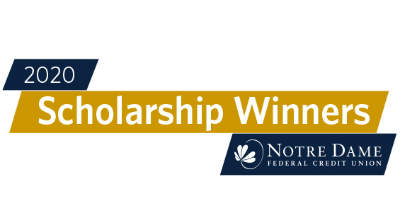 Notre Dame Federal Credit Union Announces 2020 Student Scholarship Winners