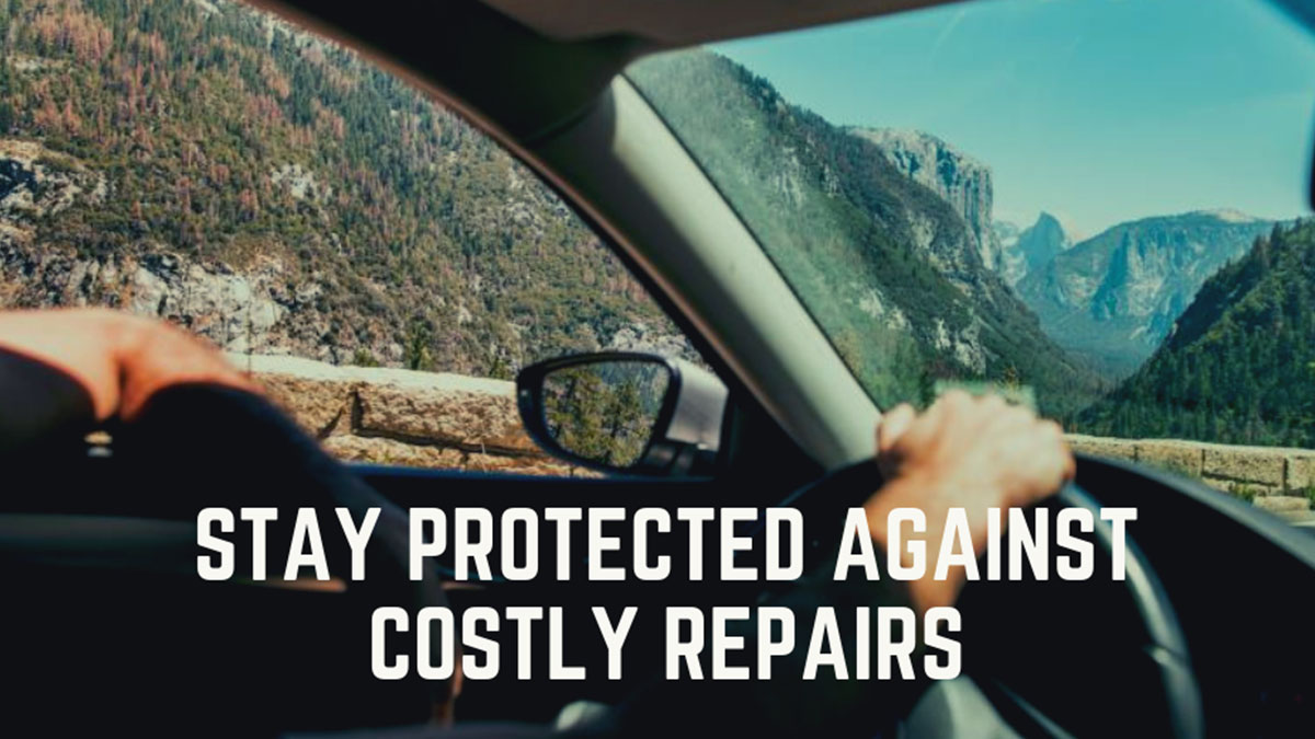Stay protected against costly repairs