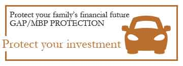 Protect your family's financial future. GAP/MBP Protection