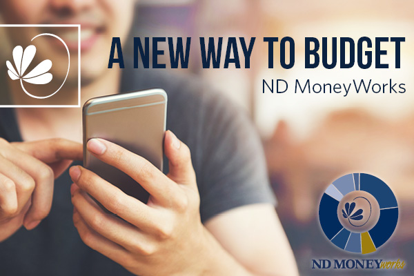 a new way to budget. nd moneyworks
